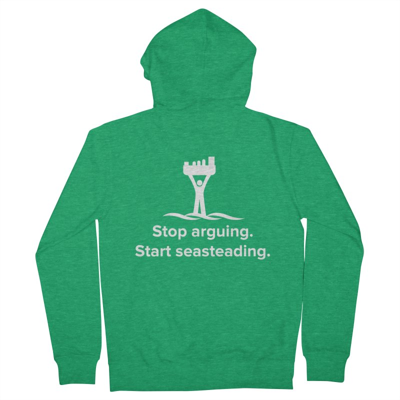 Stop Arguing Start Seasteading (logo white) Men's Zip-Up Hoody by The Seasteading Institute's Supporters Shop