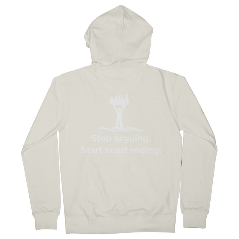 Stop Arguing Start Seasteading (logo white) Men's Zip-Up Hoody by The Seasteading Institute's Supporter's Shop