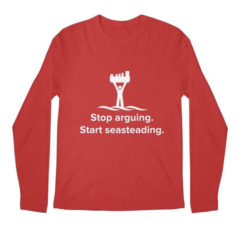 Stop Arguing Start Seasteading (logo white) Men's Regular Longsleeve T-Shirt by The Seasteading Institute's Supporters Shop