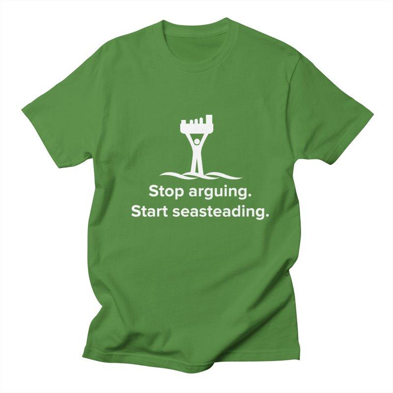 Stop Arguing Start Seasteading (logo white) Men's T-Shirt by The Seasteading Institute's Supporter's Shop