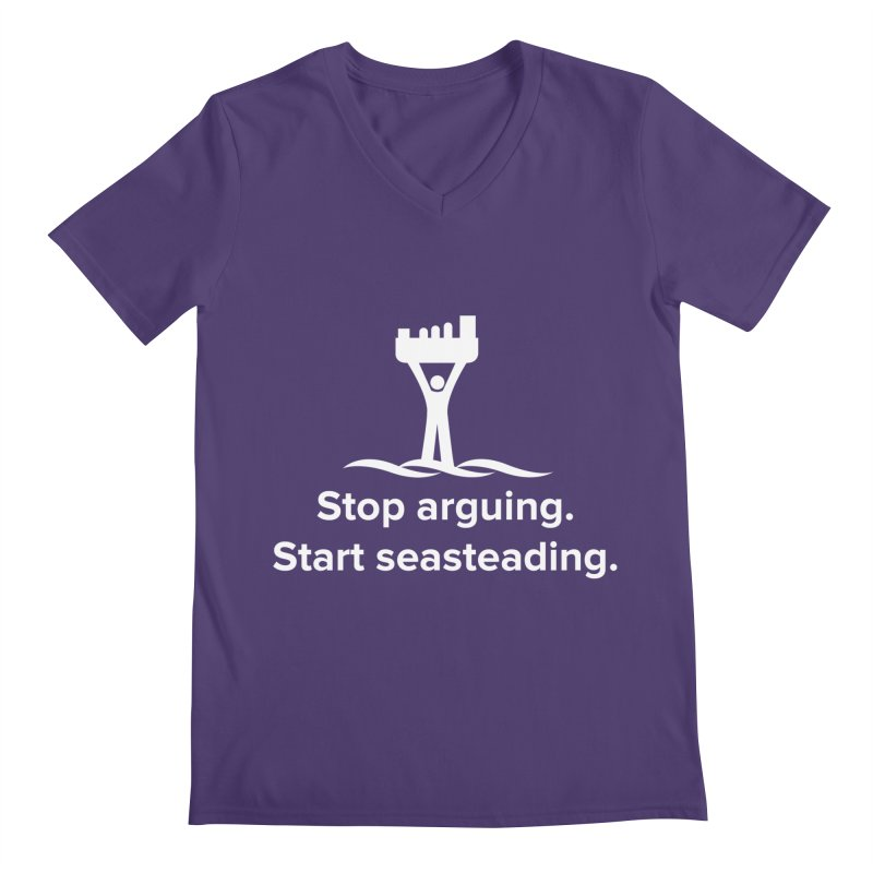 Stop Arguing Start Seasteading (logo white) Men's V-Neck by The Seasteading Institute's Supporter's Shop