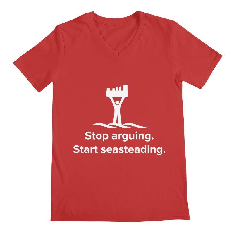 Stop Arguing Start Seasteading (logo white) Men's V-Neck by The Seasteading Institute's Supporter's Shop