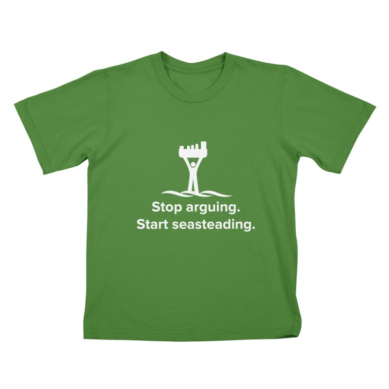 Stop Arguing Start Seasteading (logo white) Kids T-Shirt by The Seasteading Institute's Supporter's Shop