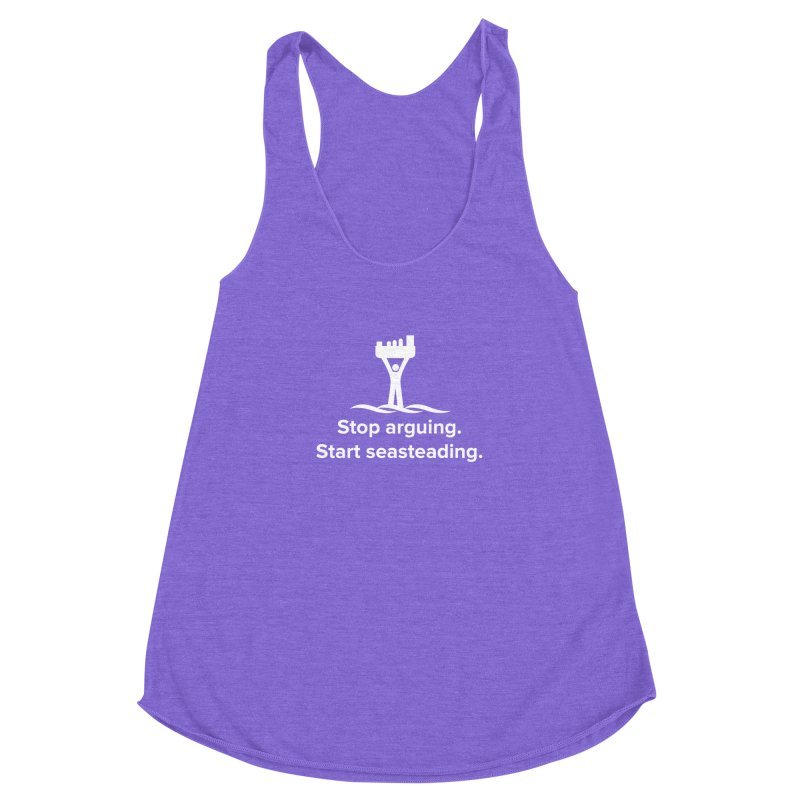 Stop Arguing Start Seasteading (logo white) Women's Racerback Triblend Tank by The Seasteading Institute's Supporter's Shop