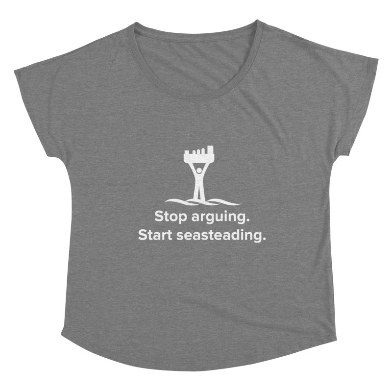 Stop Arguing Start Seasteading (logo white) Women's Scoop Neck by The Seasteading Institute's Supporters Shop