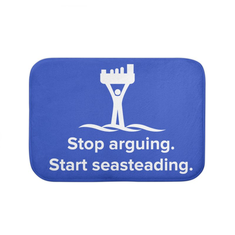 Stop Arguing Start Seasteading (logo white) Home Bath Mat by The Seasteading Institute's Supporters Shop