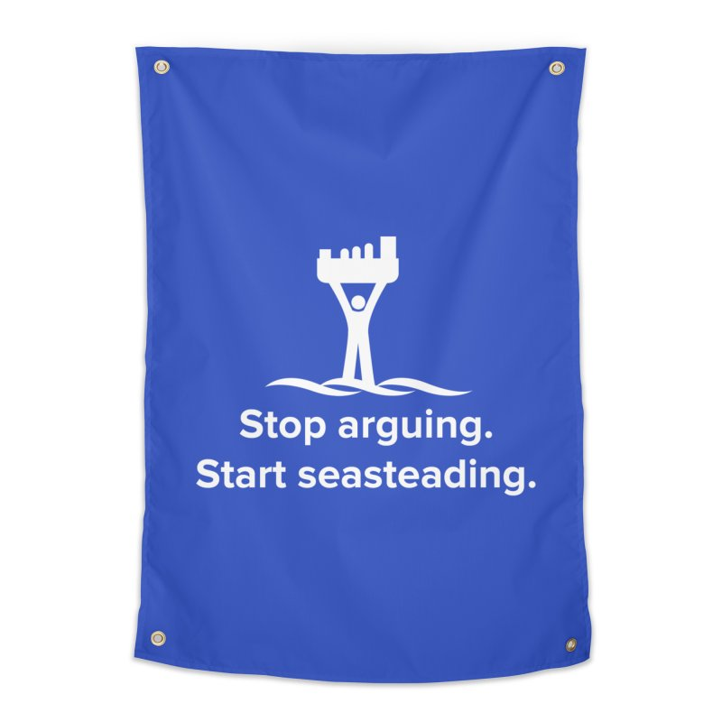 Stop Arguing Start Seasteading (logo white) Home Tapestry by The Seasteading Institute's Supporters Shop