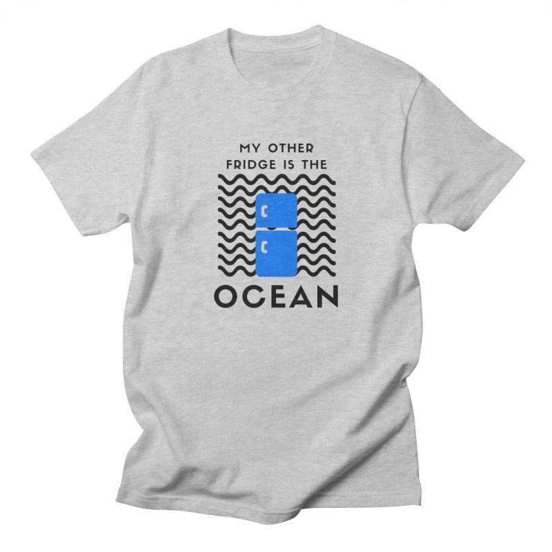 My Other Fridge is the Ocean Men's T-Shirt by The Seasteading Institute's Supporters Shop