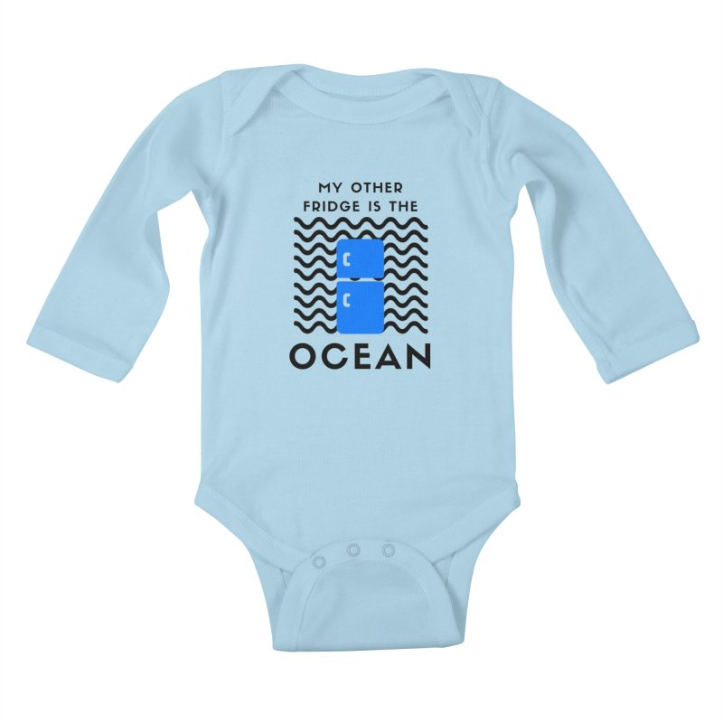 My Other Fridge is the Ocean Kids Baby Longsleeve Bodysuit by The Seasteading Institute's Supporters Shop