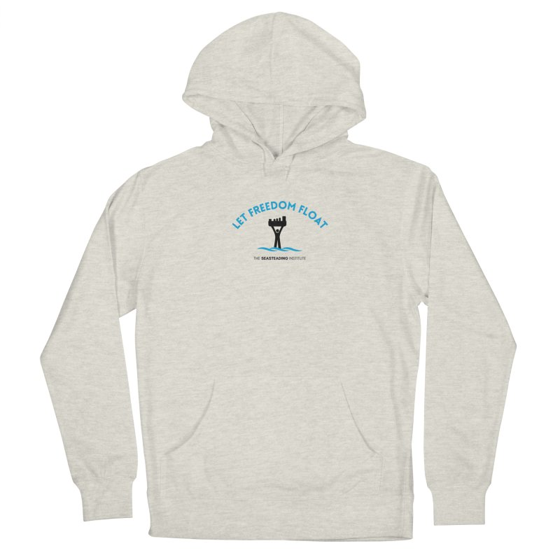Let Freedom Float Women's Pullover Hoody by The Seasteading Institute's Supporters Shop