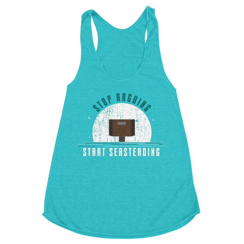 First Seasteaders Stop Arguing Start Seasteading Women's Racerback Triblend Tank by The Seasteading Institute's Supporters Shop