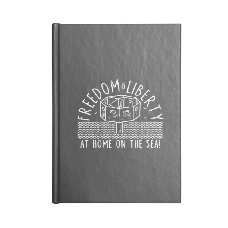Freedom & Liberty First Seastead Accessories Lined Journal Notebook by The Seasteading Institute's Supporters Shop