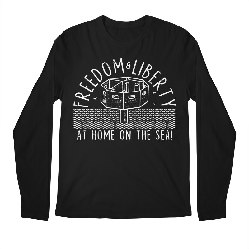 Freedom & Liberty First Seastead Men's Regular Longsleeve T-Shirt by The Seasteading Institute's Supporters Shop