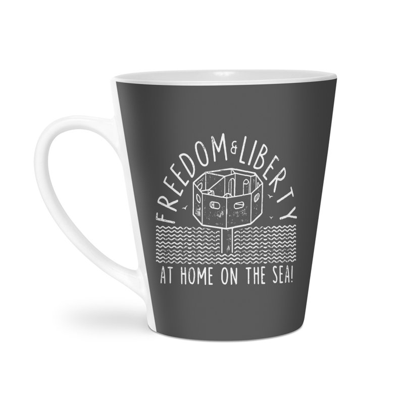 Freedom & Liberty First Seastead Accessories Latte Mug by The Seasteading Institute's Supporters Shop