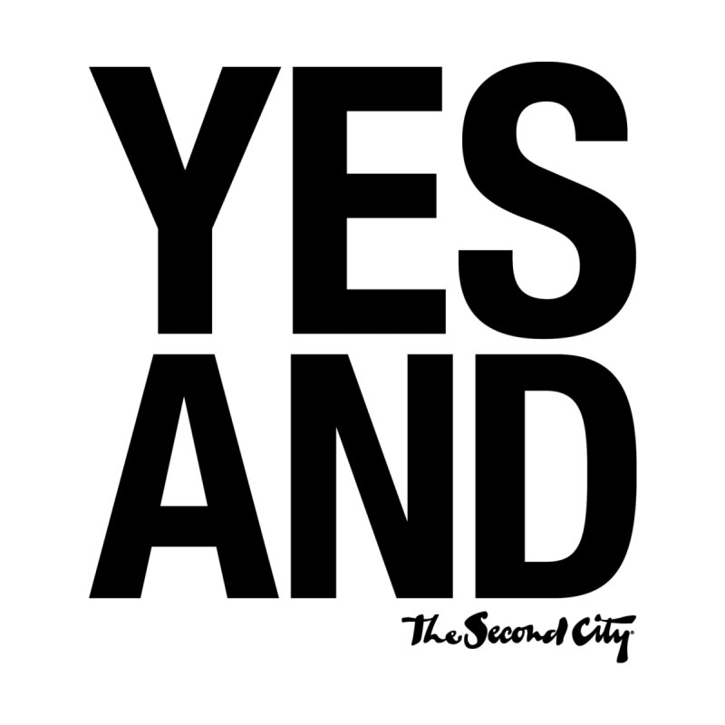 Yes, And Women's Scoop Neck by The Second City