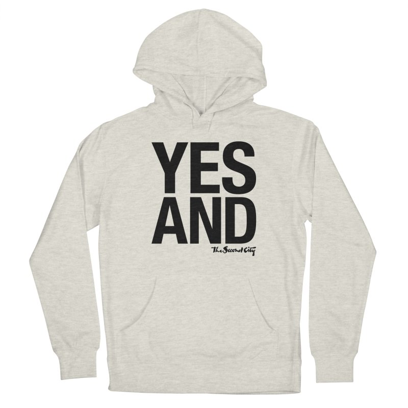 Yes, And Women's French Terry Pullover Hoody by The Second City