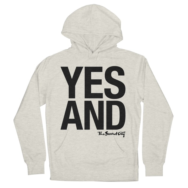 Yes, And Men's French Terry Pullover Hoody by The Second City