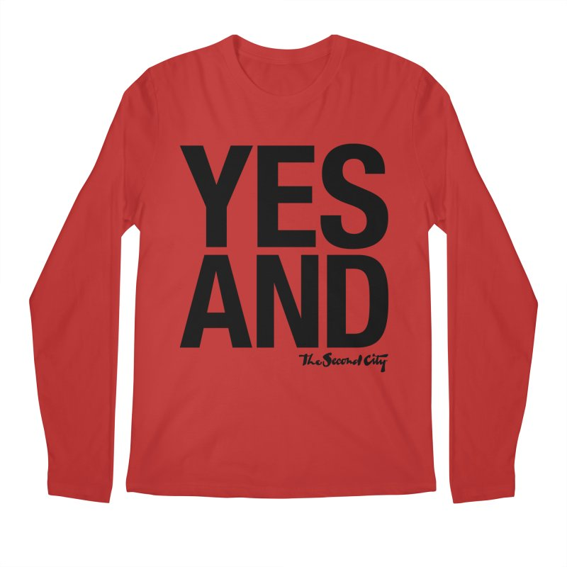 Yes, And Men's Longsleeve T-Shirt by The Second City