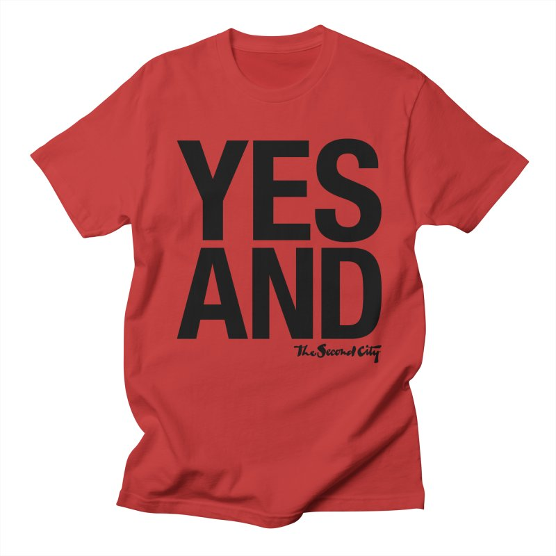 Yes, And Men's Regular T-Shirt by The Second City