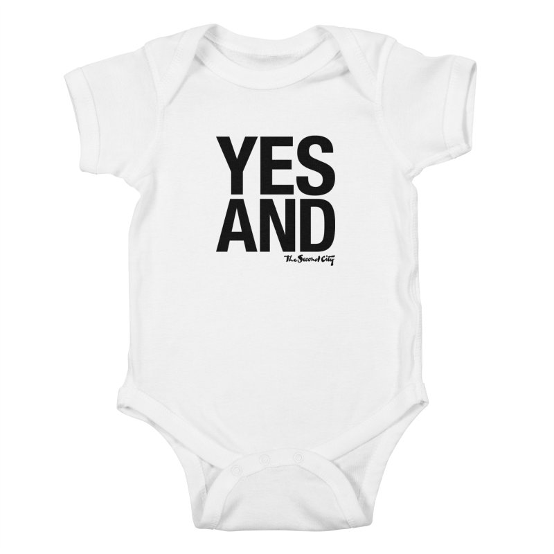 Yes, And Kids Baby Bodysuit by secondcity's Artist Shop