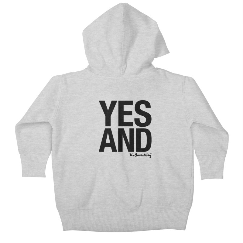 Yes, And Kids Baby Zip-Up Hoody by The Second City