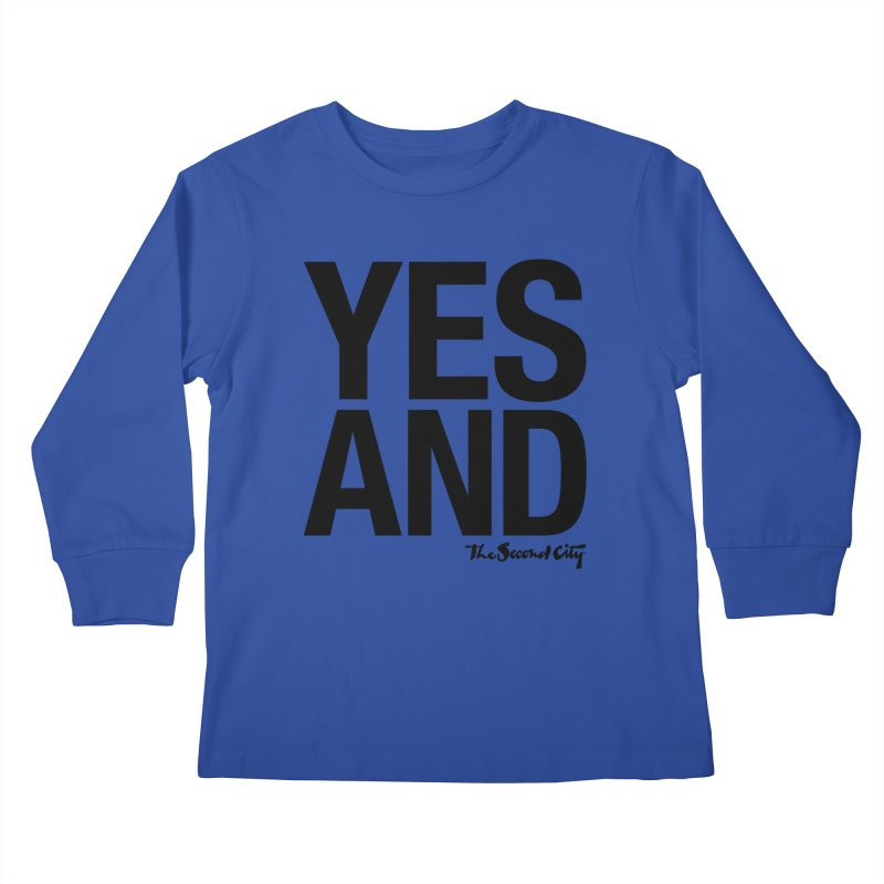 Yes, And Kids Longsleeve T-Shirt by The Second City