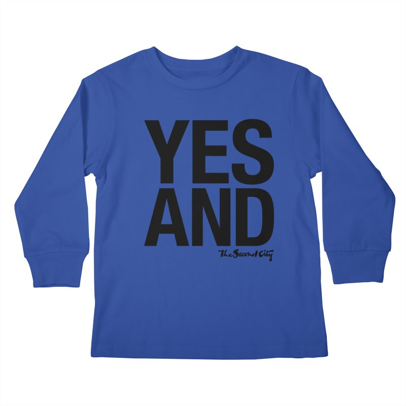 Yes, And Kids Longsleeve T-Shirt by secondcity's Artist Shop