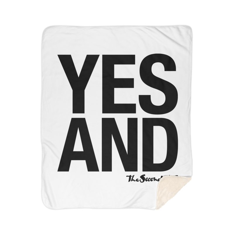 Yes, And Home Sherpa Blanket Blanket by The Second City