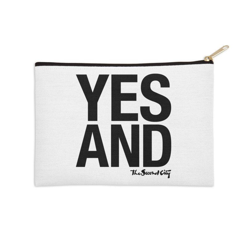 Yes, And Accessories Zip Pouch by secondcity's Artist Shop