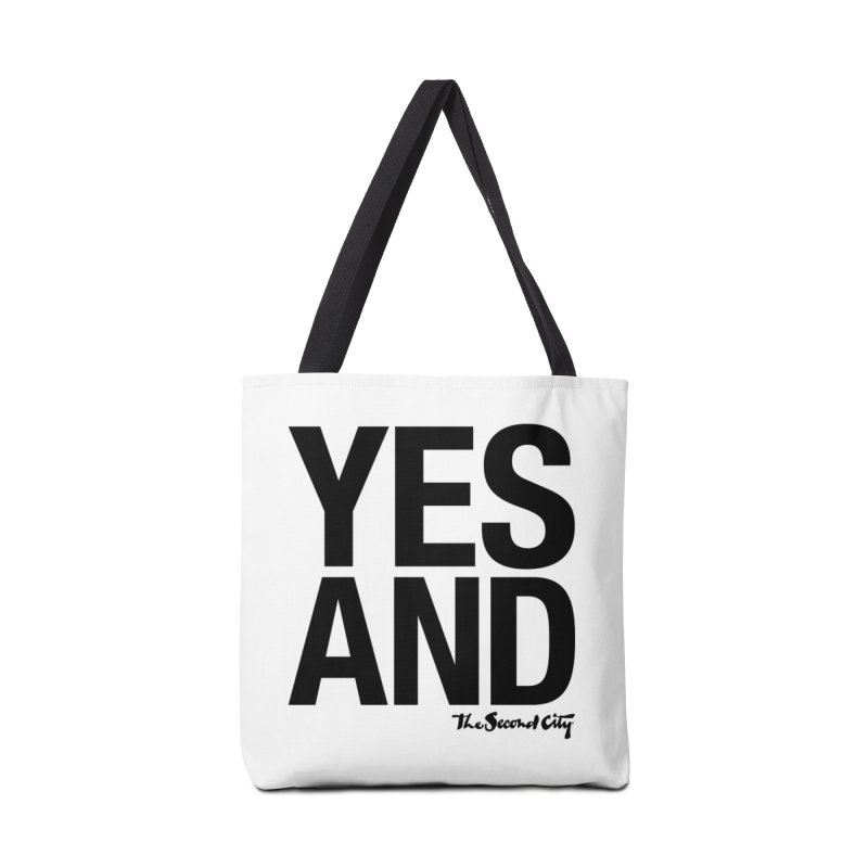 Yes, And Accessories Tote Bag Bag by The Second City