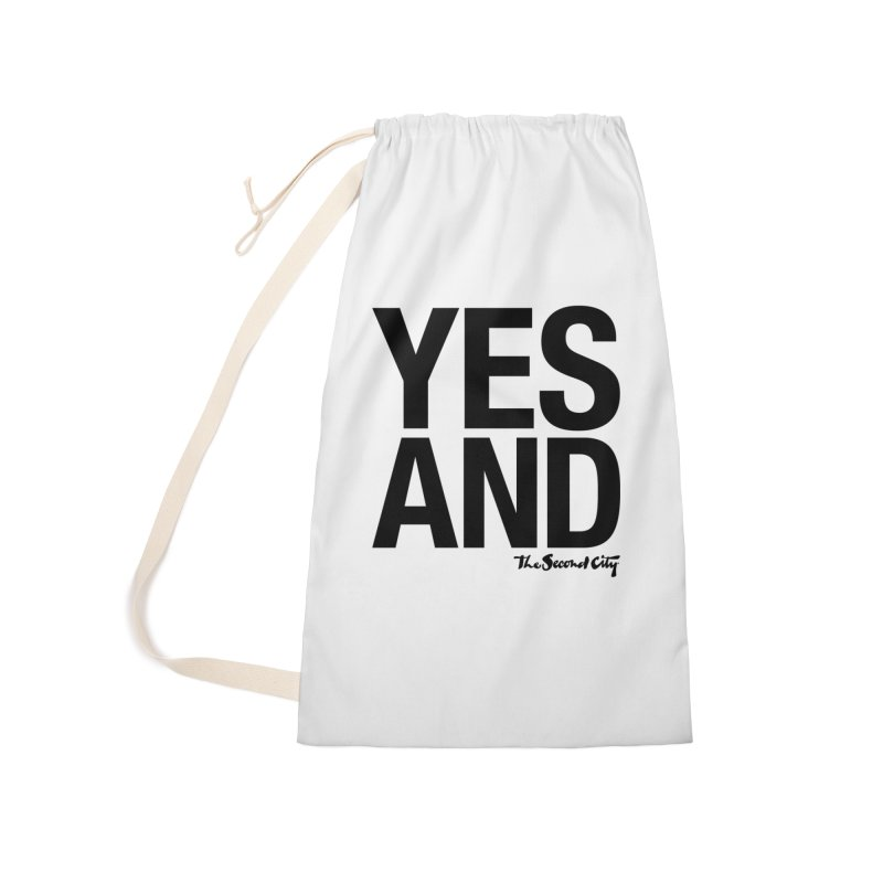 Yes, And Accessories Laundry Bag Bag by The Second City