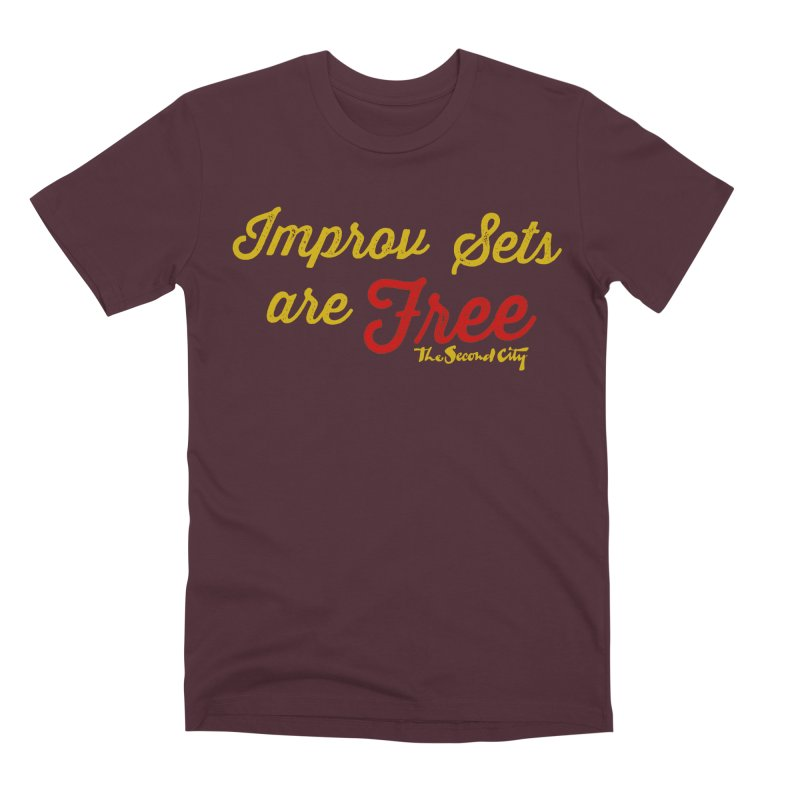 Improv Sets are Free Men's Premium T-Shirt by The Second City
