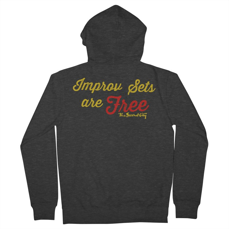Improv Sets are Free Women's French Terry Zip-Up Hoody by The Second City
