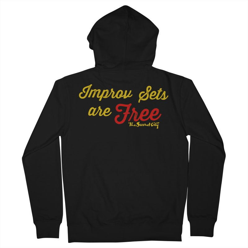 Improv Sets are Free Men's French Terry Zip-Up Hoody by The Second City