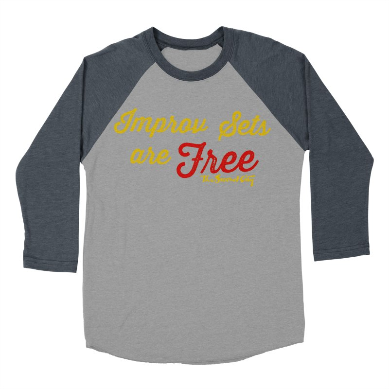 Improv Sets are Free Women's Baseball Triblend Longsleeve T-Shirt by The Second City