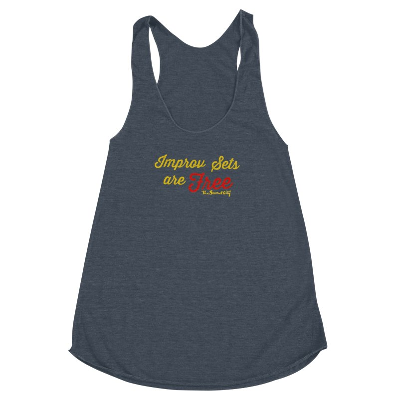 Improv Sets are Free Women's Racerback Triblend Tank by The Second City