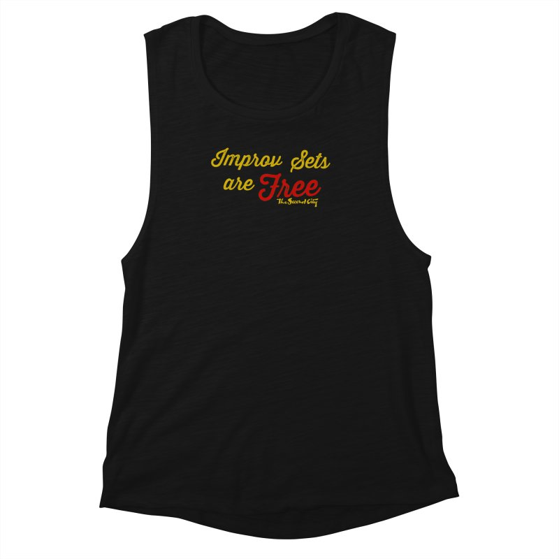 Improv Sets are Free Women's Muscle Tank by secondcity's Artist Shop