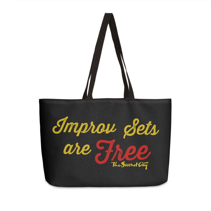 Improv Sets are Free Accessories Weekender Bag Bag by The Second City