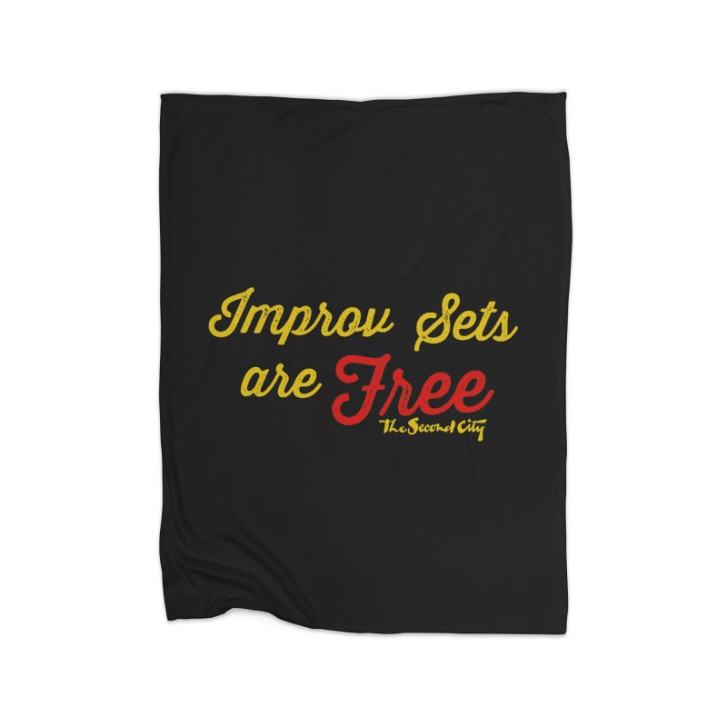 Improv Sets are Free Home Blanket by secondcity's Artist Shop