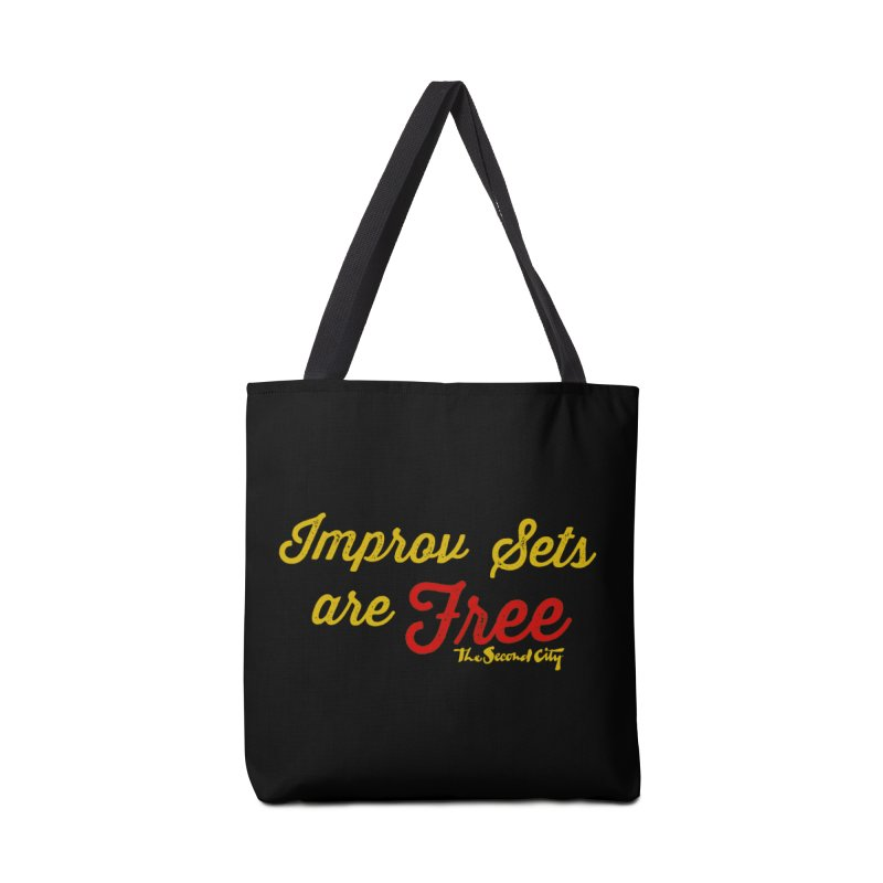 Improv Sets are Free Accessories Tote Bag Bag by The Second City