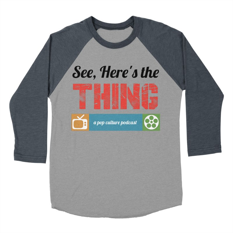 See, Here's the Thing Logo Women's Baseball Triblend T-Shirt by See, Here's the Thing Merch Shop