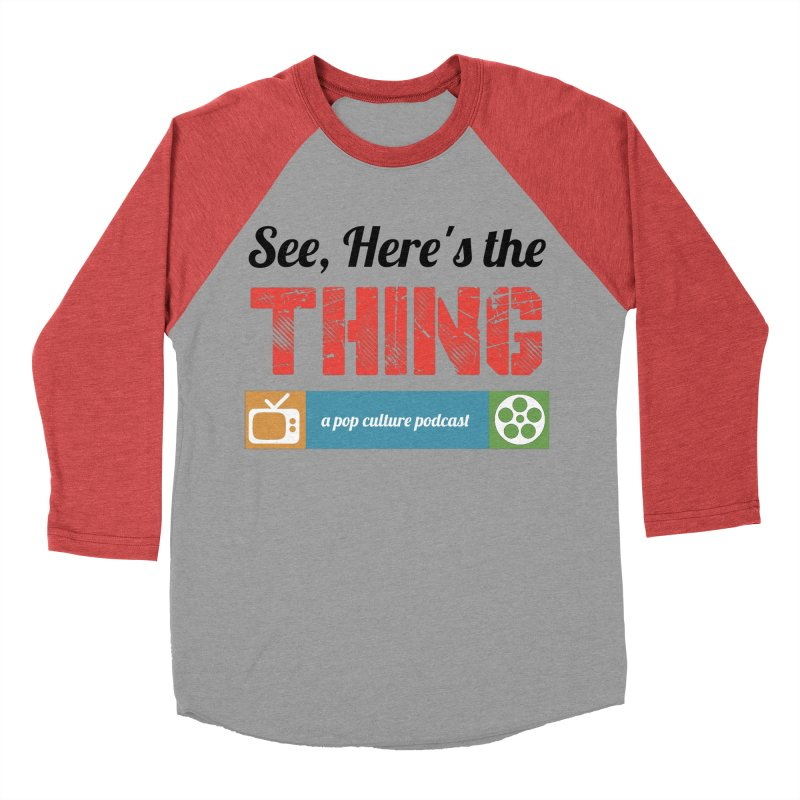 See, Here's the Thing Logo Men's Baseball Triblend T-Shirt by See, Here's the Thing Merch Shop