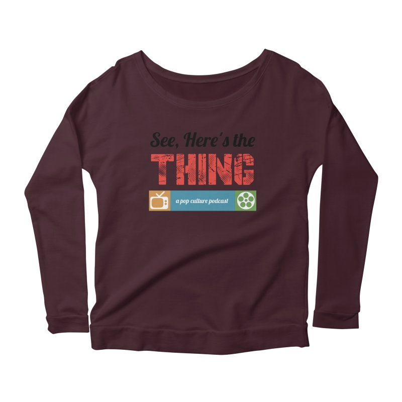 See, Here's the Thing Logo Women's Longsleeve Scoopneck  by See, Here's the Thing Merch Shop