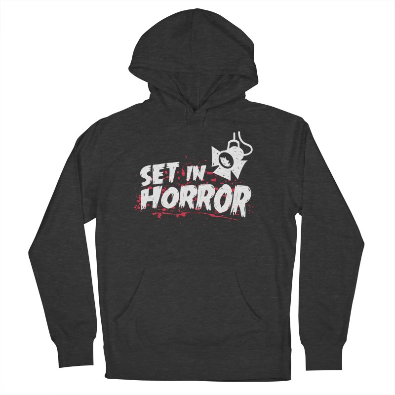 Set in Horror - Official Podcast T-Shirt Women's French Terry Pullover Hoody by See Monsters's Artist Shop