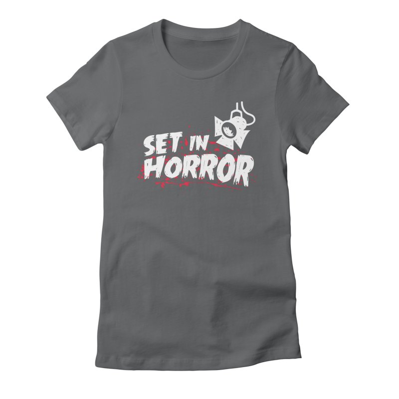 Set in Horror - Official Podcast T-Shirt Women's Fitted T-Shirt by See Monsters's Artist Shop