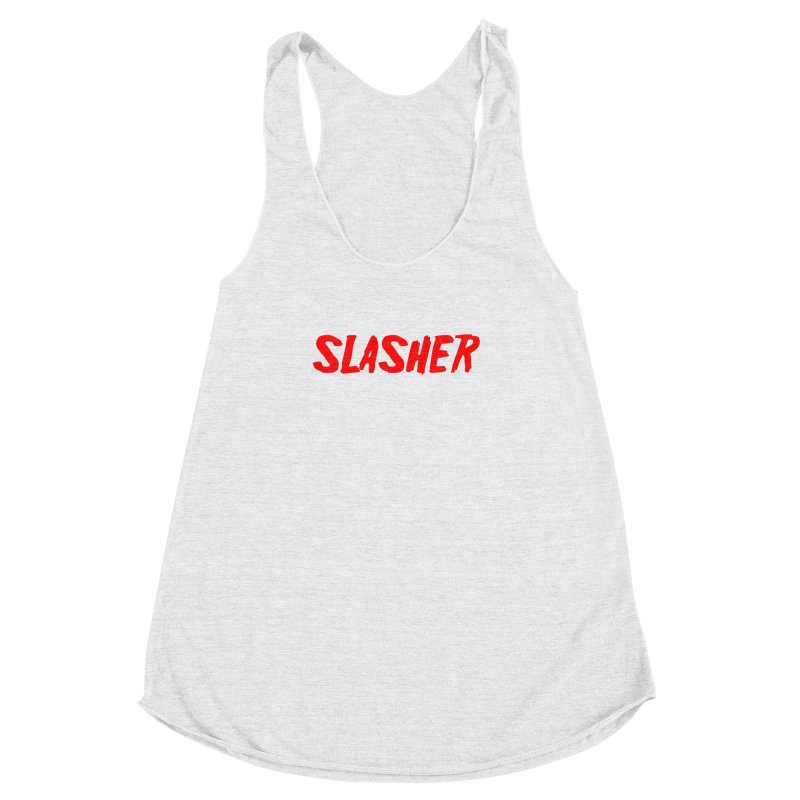 Slasher Women's Racerback Triblend Tank by See Monsters's Artist Shop