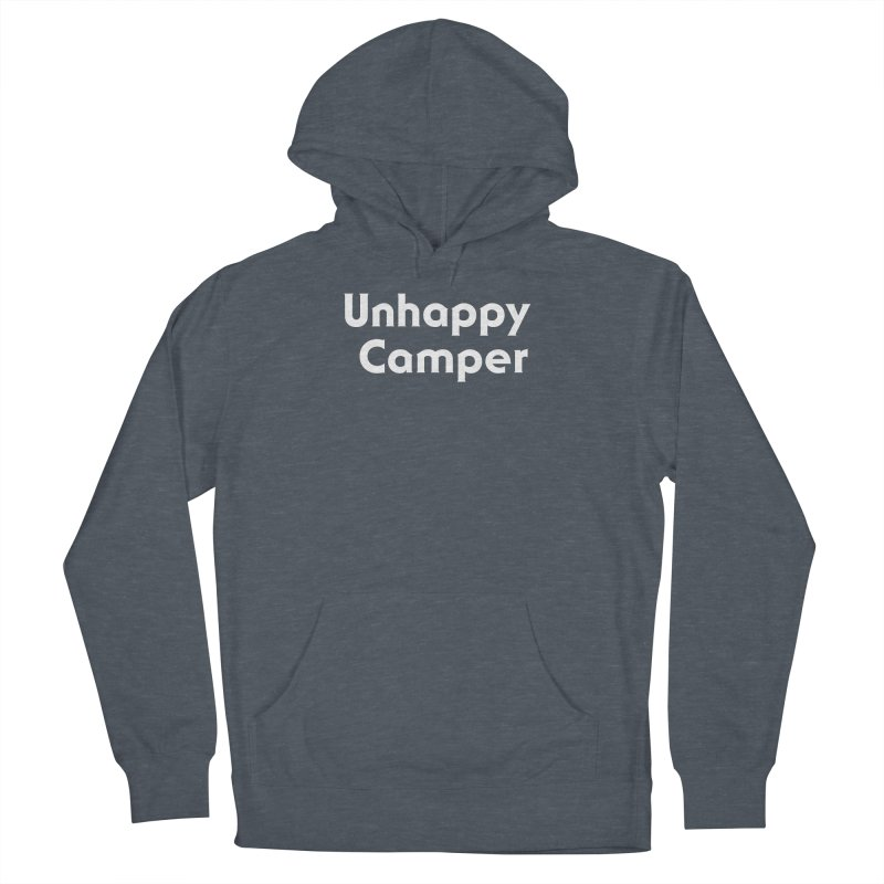 Unhappy Camper Women's French Terry Pullover Hoody by See Monsters's Artist Shop