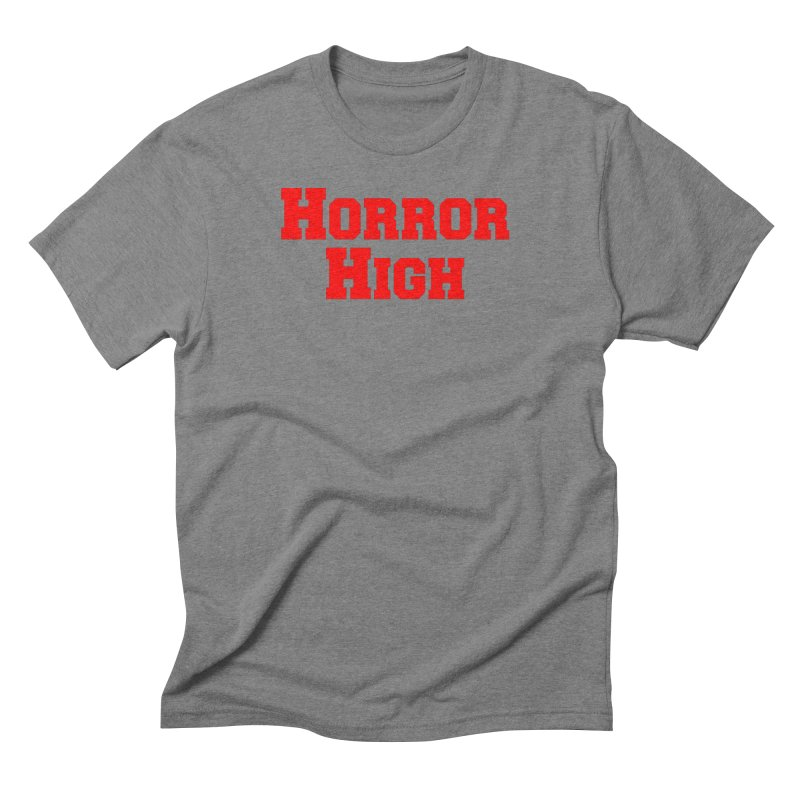 Horror High Men's Triblend T-Shirt by See Monsters's Artist Shop