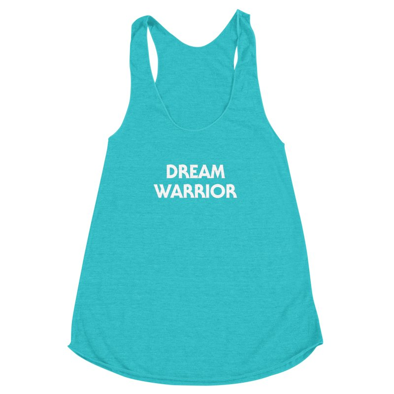 Dream Warrior Women's Racerback Triblend Tank by See Monsters's Artist Shop