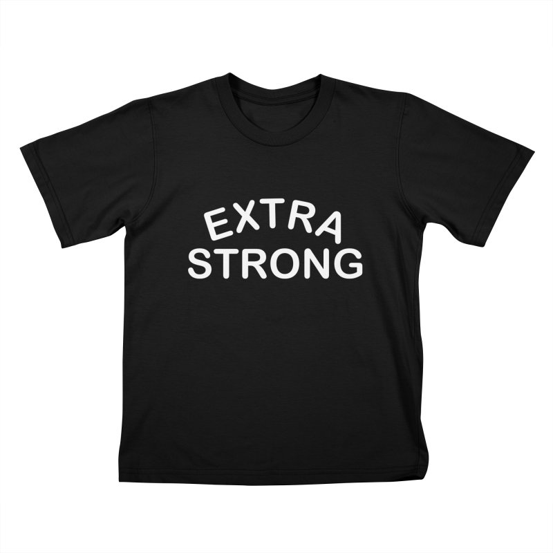 EXTRA STRONG Kids T-Shirt by SEIBEI: 2005 - 2021